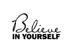 Style: Believe in yourself