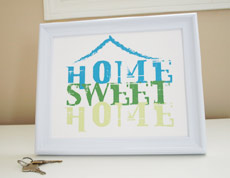 Style: Home Sweet Home