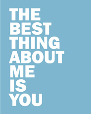 Style: The best thing about you is me